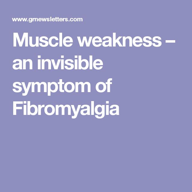 Muscle weakness – an invisible symptom of Fibromyalgia
