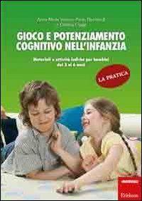 Gioco e potenziamento cognitivo nell'infanzia. La pratica. Materiali e attività ludiche per bambini dai 3 ai 6 anni di Paola Ricchiardi http://www.amazon.it/dp/8861379362/ref=cm_sw_r_pi_dp_nIFsub1KB280D