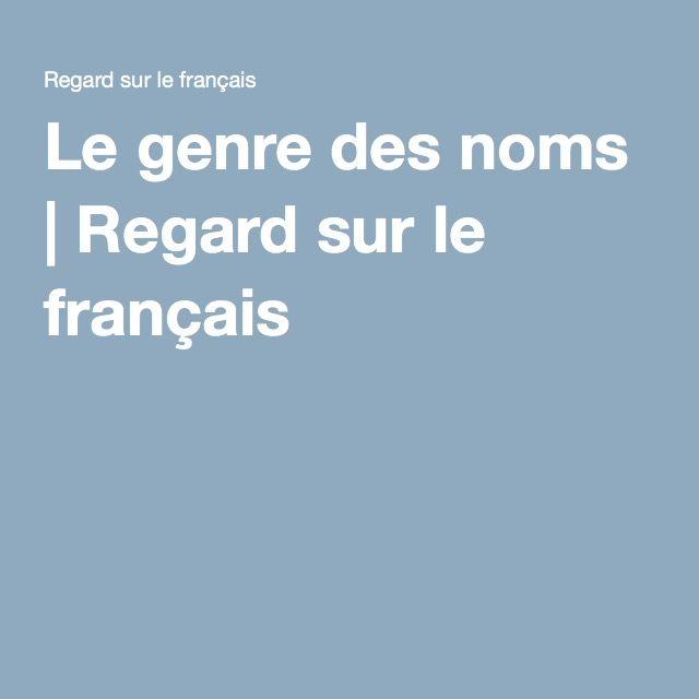 Le genre des noms | Regard sur le français
