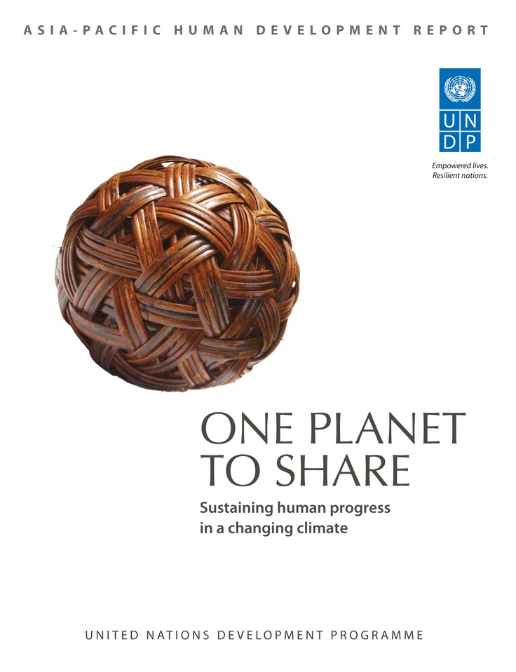 One Planet to Share - Sustaining Human Progress in a Changing Climate  People in the Asia/Pacific region are profoundly affected by climate change. Home to more than half of humanity, the region straddles some of the world's most geographically diverse and climate-exposed areas. This publication outlines four strategic arenas for transformation: production processes, fair and sustainable consumption, resilient rural habitats, and urban centres leading change as centres of finance and power.