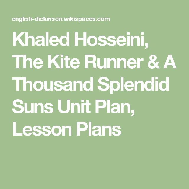 best the kite runner ideas the kite runner  khaled hosseini the kite runner a thousand splendid suns unit plan lesson plans
