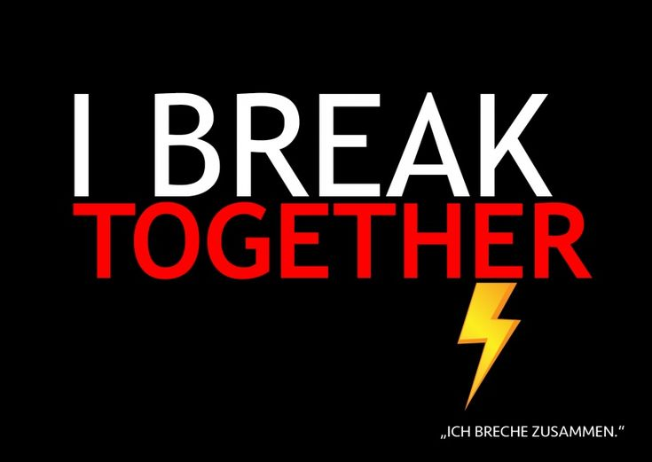 I break together | Denglisch | Echte Postkarten online versenden…