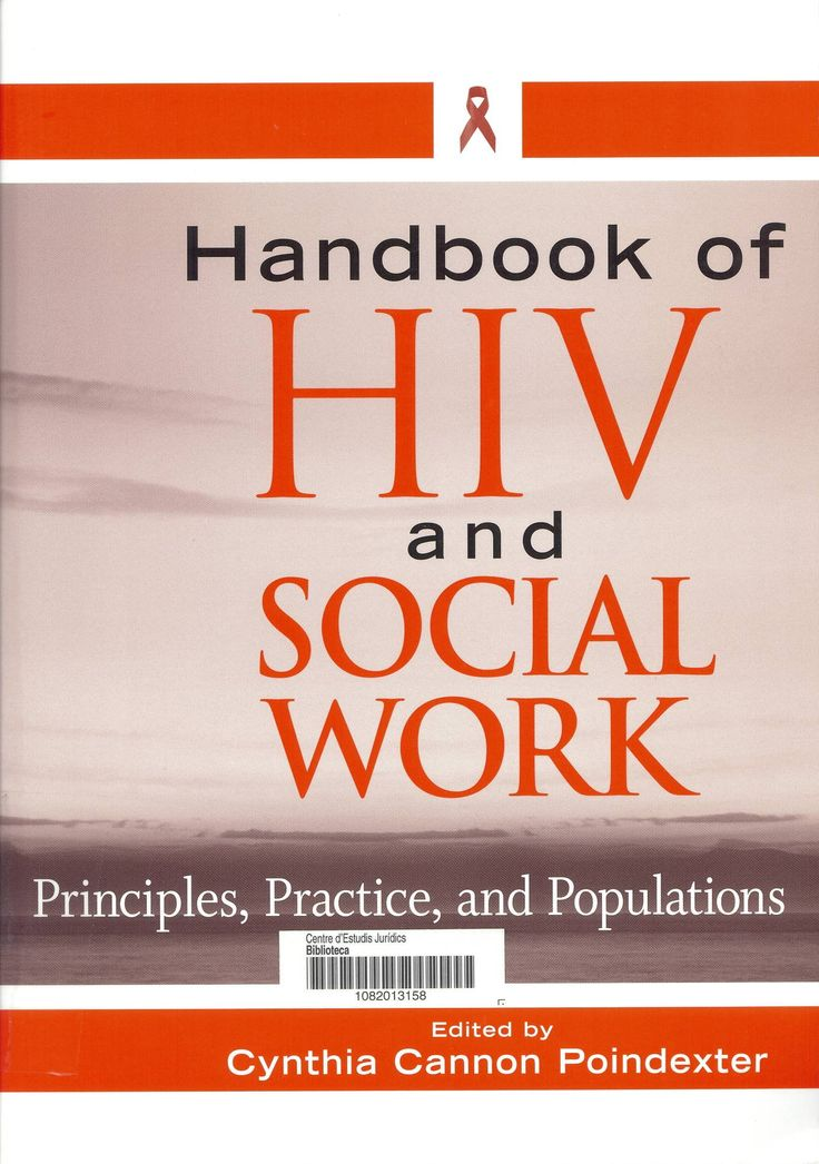 Handbook of HIV and social work : principles, practices, and populations / edited by Cynthia Cannon Poindexter. Hoboken, N.J : John Wiley & Sons, 2010. Sig. 616 Can