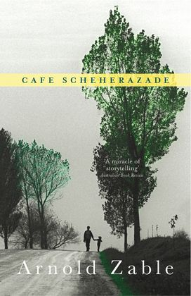 Cafe Scheherazade. Arnold Zable. The cafe is in Acland Street, St. Kilda. Melbourne. Visit it, I have.