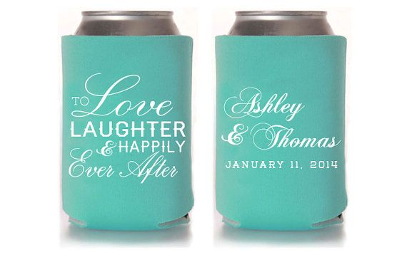 Custom Wedding Koozie - Love Laughter and Happily Ever After