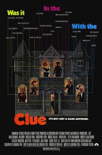 Clue! Absolutely love this movie!!!!!!!!!