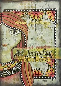 Mixed Media art journalen is zeer bevrijdend, met name omdat alles mag. Maar dat kan het natuurlijk ook moeilijk maken.  In dit praktische, laagdrempelige boekje laat Miranda je stap voor stap zien hoe je een bepaald soort pagina kan opbouwen. Er wordt toegelicht waar je op kan letten bij het kleurgebruik en de compositie. Dit doe Dit boekje is voor iedereen die: - wil beginnen met art journalen - wil beginnen met mixed media - achtergronden wil maken zoals in de pagina's van Miranda's ...