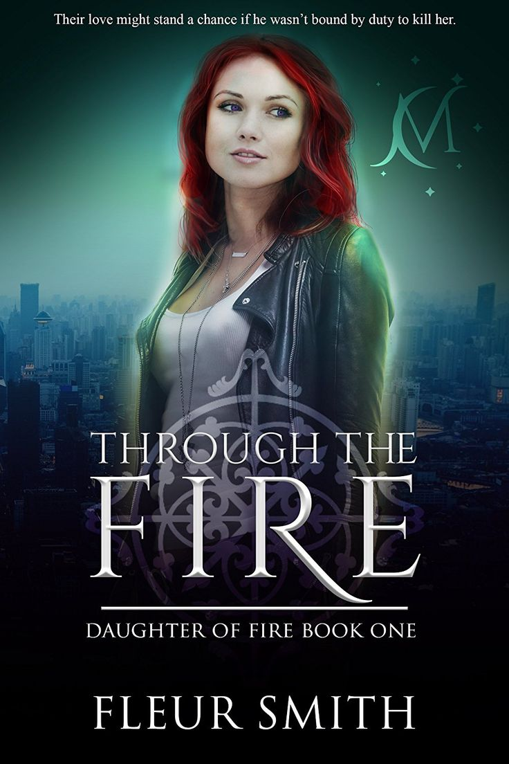 Through the fire daughter of fire book 1