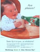 7 Up, Drink for Babies 1956 Ad. Pure pleasure! For a fact, you can give this sparkling drink to babies, and without any qualms. Lots of mothers do just that! Just read the ingredients on the 7-Up bottle and you'll see why. Watch Soldiers of Fortune on TV every week. Exciting 7Up adventure series. The Seven-Up Company.
