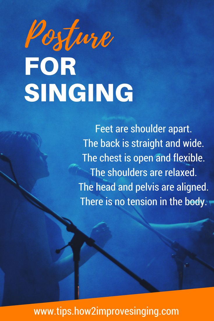 Establish good posture for singing and sing with ease and confidence.
