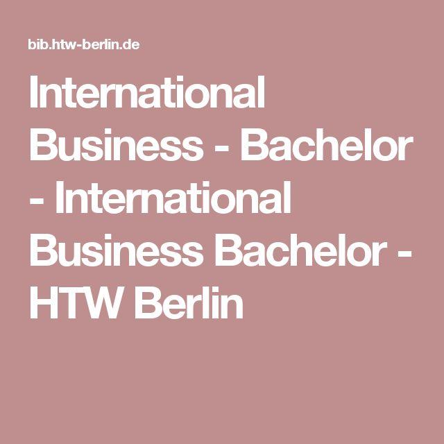 International Business - Bachelor - International Business Bachelor - HTW Berlin