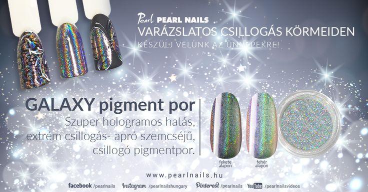 Megérkezett az extrém hologrammos hatású Galaxy pigment por! / Arrived the extreme holografic effect Galaxy pigment powder! #pearlnails #nailart #holonails #naildesign #csakapearlnails #ilovepearlnails