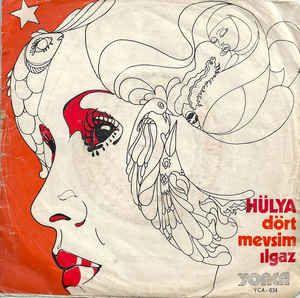 Hülya - Dört Mevsim / Ilgaz (Vinyl) at Discogs