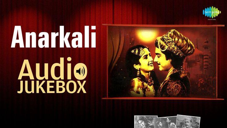 Anarkali [1953] | Pradeep Kumar , Bina Rai , Noor Jehan | HD Songs Jukebox