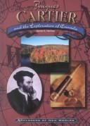Jacques Cartier and the exploration of Canada by Daniel E. Harmon