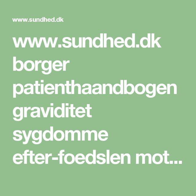 www.sundhed.dk borger patienthaandbogen graviditet sygdomme efter-foedslen motion-efter-foedslen
