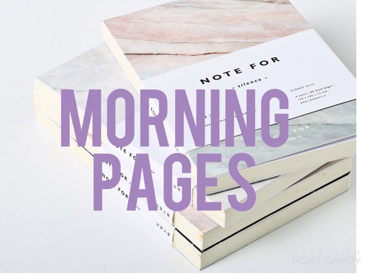Morning Pages Ideas for You to Implement as Part of Your Morning Routine