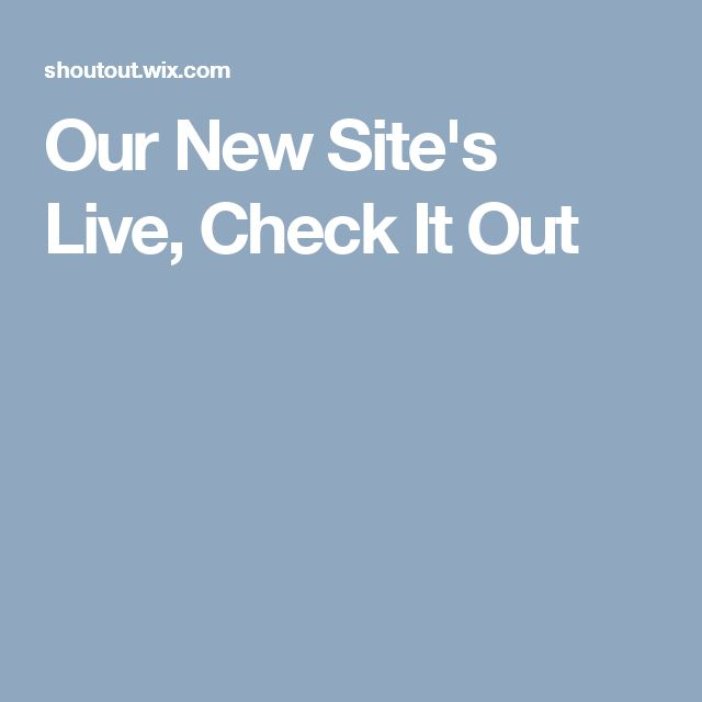 Our New Site's Live, Check It Out