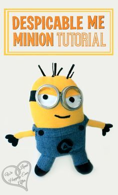 Despicable Me Stuffed Minion Plushie - FREE Sewing Tutorial and Pattern / Template