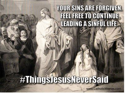 Your sins are forgiven....