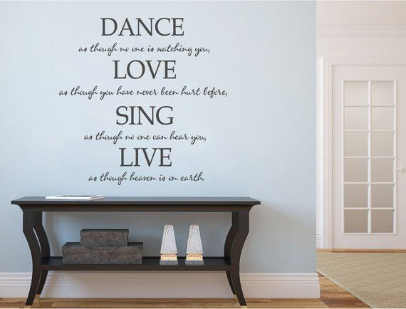 Dance Wall Art Quote Motivational Decor Dance Love Sing Live