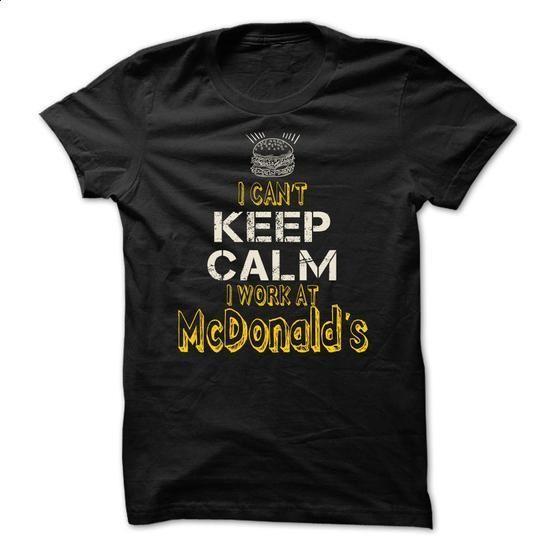 I Work at McDonalds - #birthday gift #gift for kids. ORDER NOW => https://www.sunfrog.com/LifeStyle/I-Work-at-McDonalds-.html?60505