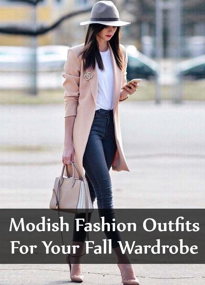 Modish Fashion Outfits For Your Fall Wardrobe