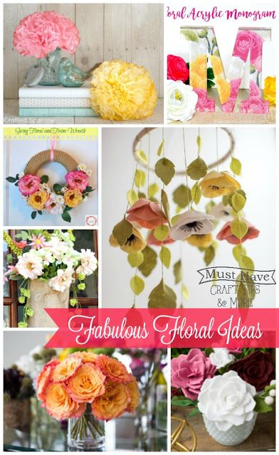 Must Have Craft Tips - Fabulous Floral Ideas