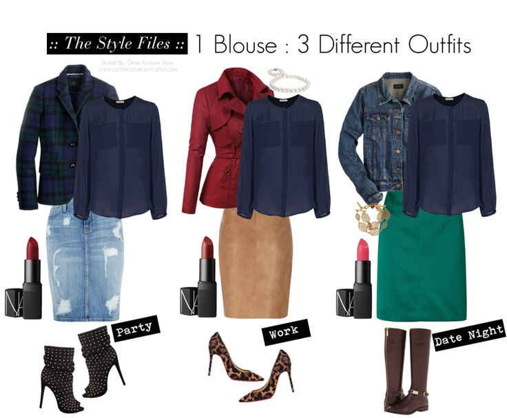 Glow Kouture Style: The Style Files: 1 Blouse: 3 Outfits