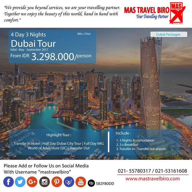 Dubai tour 4 hari 3 malam mulai dari Rp 3.298.000 . Cek info dan dapatakan di MAS Travel Biro