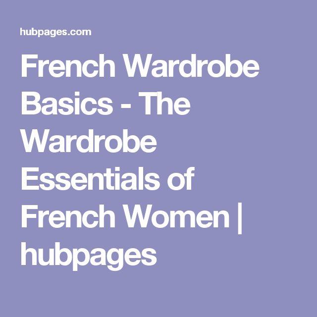 French Wardrobe Basics - The Wardrobe Essentials of French Women | hubpages