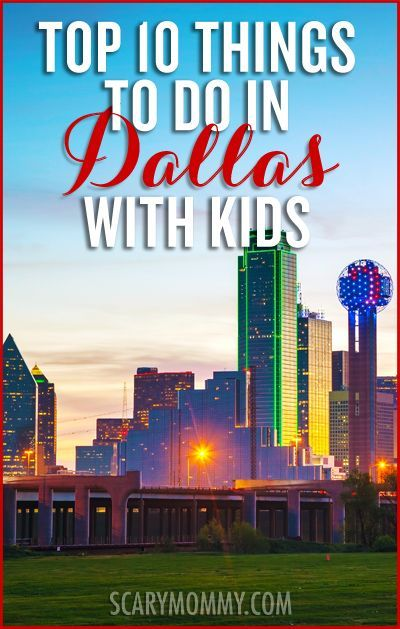 Things to do in Dallas with kids Scary Mommy