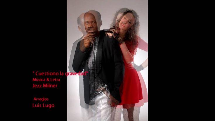 """""""Cuestiono la gravedad""""Luis Lugo Piano & Jezz Milner -Discreto Encanto D..."""