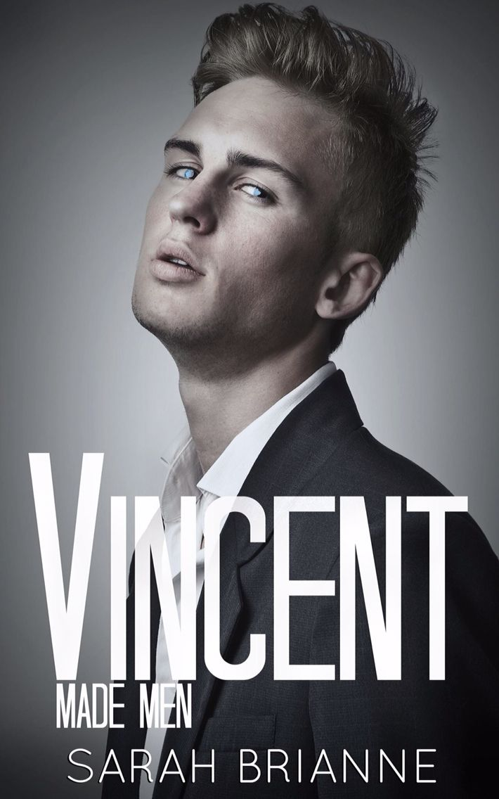 New Release: Vincent (Made Men by Sarah Brianne
