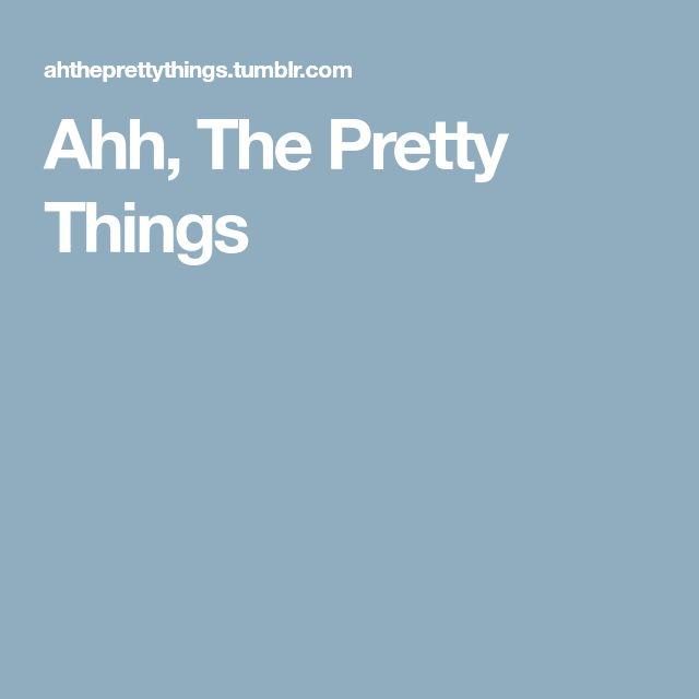 Ahh, The Pretty Things