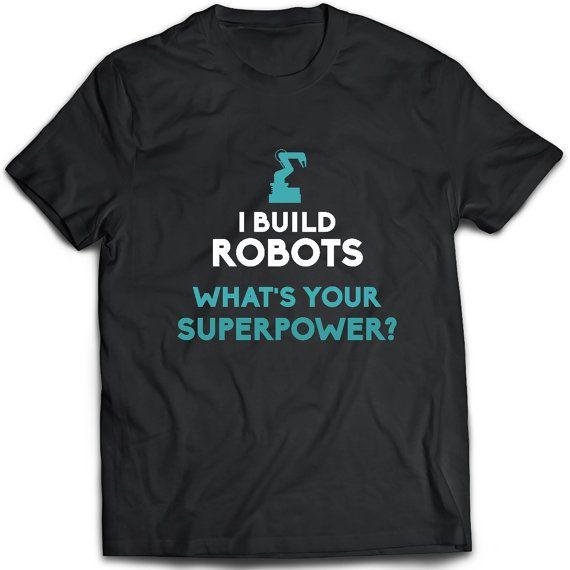 Robotics Engineer T-Shirt. Robotics Engineer tee present.
