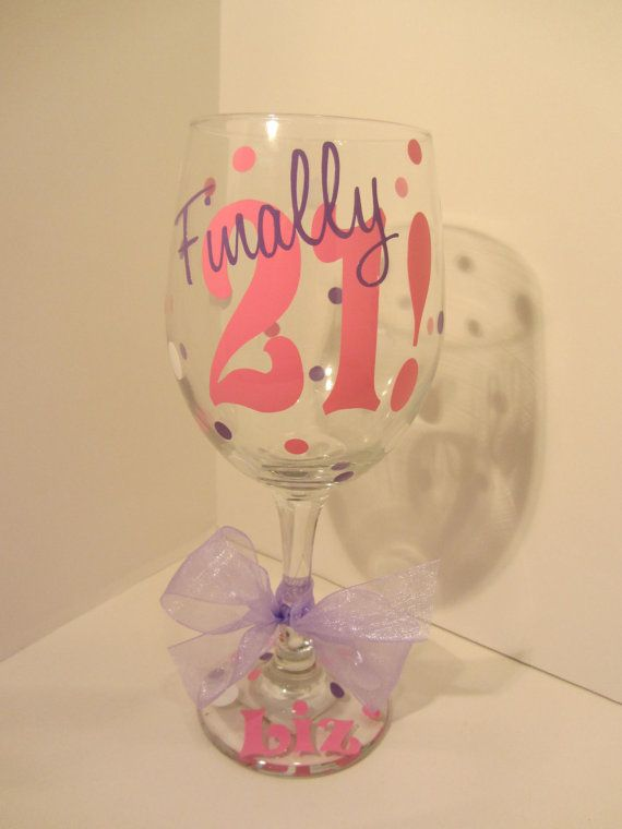 Extra large personalized wine glass- Finally 21 - 21st Birthday on Etsy, $12.00