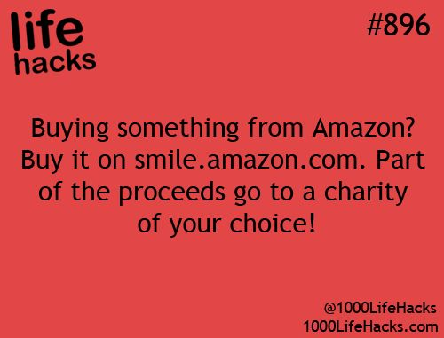 buying something for amazon? buy it on smile.amazon.com. part of the proceeds go to charity of your choice