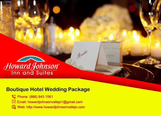 Howardjohnsonvallejo is the perfect Boutique Hotel Wedding Package for your big moment. http://goo.gl/srGW9a No automatic alt text available.