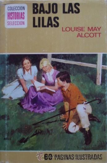Bajo las lilas/ Louise May Alcott - Bruguera