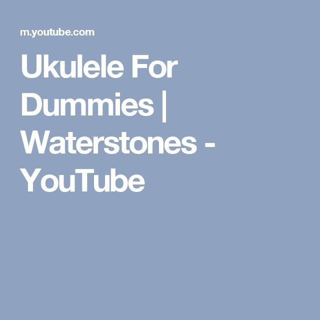 Ukulele For Dummies | Waterstones - YouTube