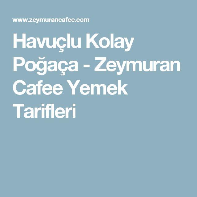 Havuçlu Kolay Poğaça - Zeymuran Cafee Yemek Tarifleri