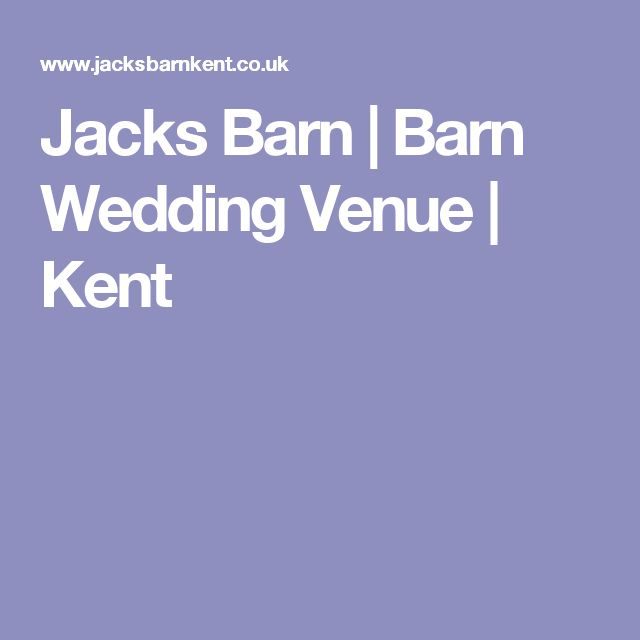 Jacks Barn | Barn Wedding Venue | Kent