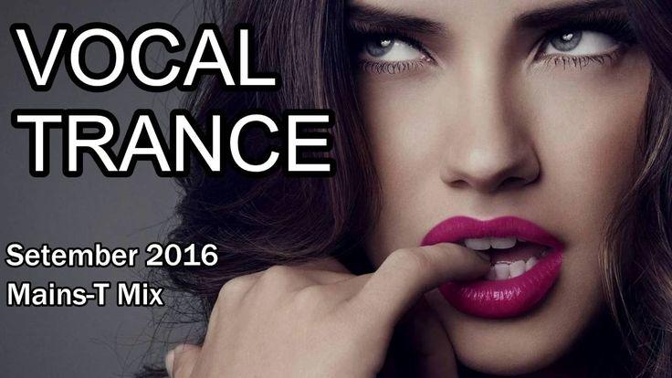 ♫ ¡¡New!! Vocal Trance September 2016 ♫ (#24)