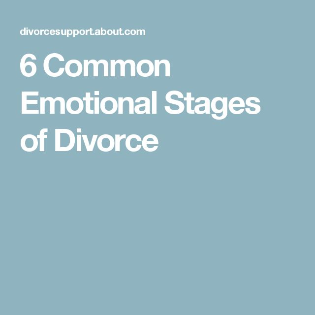 6 Common Emotional Stages of Divorce