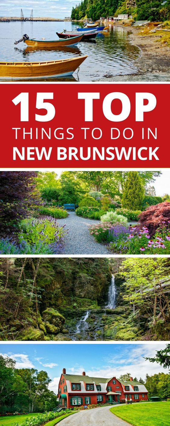 We share our top 15 things to do in New Brunswick (plus 6 more from our own Bucket List) to make the most of your travel to Canada's Maritime Provinces.