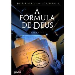 A Fórmula de Deus, José Rodrigues dos Santos, ed. Gradiva, 2006