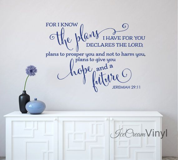Scripture Wall Decal Jeremiah 29 I Know The Plan I Have For You Vinyl Decal  For Part 68