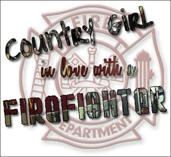 yes i am a country girl in LOVEEEE with an amazing firefighter <3