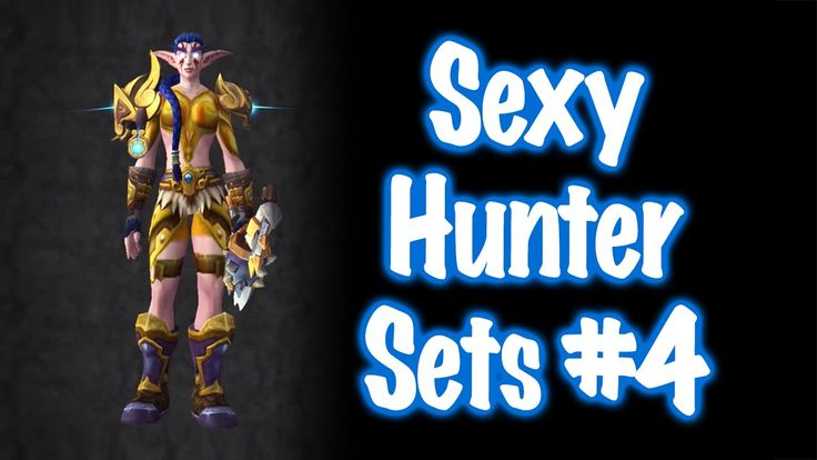 Jessiehealz - 10 Sexy Hunter Transmog Sets #4 (World of Warcraft)
